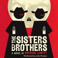 Sisters Brothers - Patrick deWitt - audiobook
