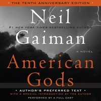 American Gods: The Tenth Anniversary Edition - Neil Gaiman - audiobook