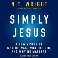 Simply Jesus - N. T. Wright - audiobook