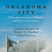 Oklahoma City - Andrew Gumbel - audiobook