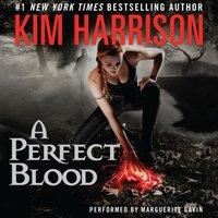 Perfect Blood - Kim Harrison - audiobook