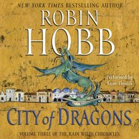City of Dragons - Robin Hobb - audiobook