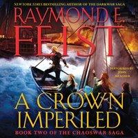 Crown Imperiled - Raymond E. Feist - audiobook