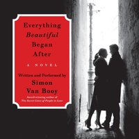 Everything Beautiful Began After - Simon Van Booy - audiobook