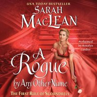 Rogue By Any Other Name - Sarah MacLean - audiobook