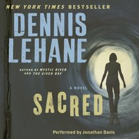 Sacred - Dennis Lehane - audiobook