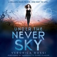 Under the Never Sky - Veronica Rossi - audiobook