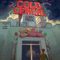 Cold Cereal - Adam Rex - audiobook