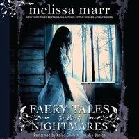 Faery Tales & Nightmares - Melissa Marr - audiobook