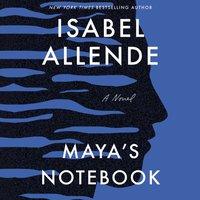 Maya's Notebook - Isabel Allende - audiobook