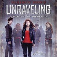 Unraveling - Elizabeth Norris - audiobook