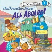 Berenstain Bears: All Aboard! - Jan Berenstain - audiobook