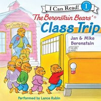 Berenstain Bears' Class Trip