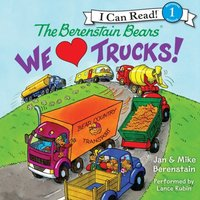 Berenstain Bears: We Love Trucks! - Jan Berenstain - audiobook