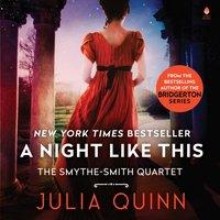 Night Like This - Julia Quinn - audiobook