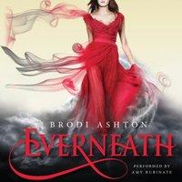 Everneath - Brodi Ashton - audiobook