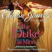 Duke Is Mine - Eloisa James - audiobook