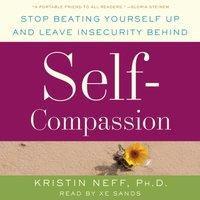 Self-Compassion - Dr. Kristin Neff - audiobook