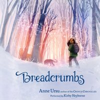Breadcrumbs - Anne Ursu - audiobook