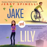 Jake and Lily - Jerry Spinelli - audiobook