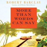 More Than Words Can Say - Robert Barclay - audiobook