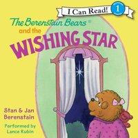 Berenstain Bears and the Wishing Star - Jan Berenstain - audiobook