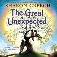 Great Unexpected - Sharon Creech - audiobook
