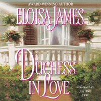 Duchess in Love - Eloisa James - audiobook