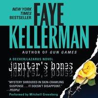 Jupiter's Bones - Faye Kellerman - audiobook