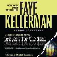 Prayers for The Dead - Faye Kellerman - audiobook