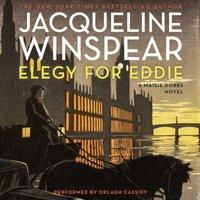 Elegy for Eddie - Jacqueline Winspear - audiobook