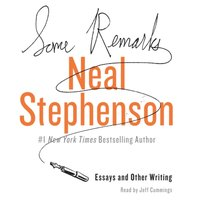Some Remarks - Neal Stephenson - audiobook