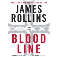 Bloodline - James Rollins - audiobook