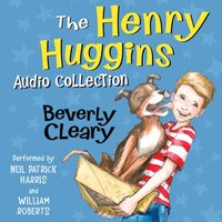 Henry Huggins Audio Collection - Beverly Cleary - audiobook