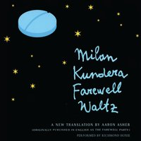 Farewell Waltz - Milan Kundera - audiobook