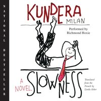 Slowness - Milan Kundera - audiobook