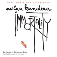 Immortality - Milan Kundera - audiobook