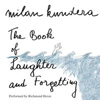 Book of Laughter and Forgetting - Milan Kundera - audiobook