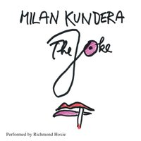 Joke - Milan Kundera - audiobook