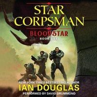Bloodstar - Ian Douglas - audiobook
