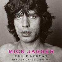 Mick Jagger - Philip Norman - audiobook