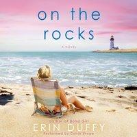 On the Rocks - Erin Duffy - audiobook