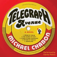 Telegraph Avenue - Michael Chabon - audiobook