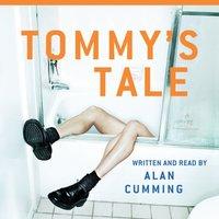 Tommy's Tale - Alan Cumming - audiobook