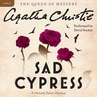 Sad Cypress - Agatha Christie - audiobook