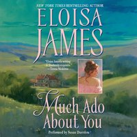 Much Ado About You - Eloisa James - audiobook