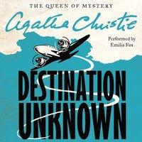 Destination Unknown - Agatha Christie - audiobook