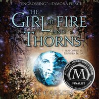 Girl of Fire and Thorns - Rae Carson - audiobook