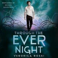 Through the Ever Night - Veronica Rossi - audiobook