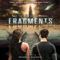 Fragments - Dan Wells - audiobook